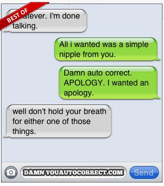 Top 10 Autocorrect Messages That Will Get You in Hot Soup